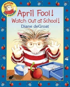 April Fool watch out at school