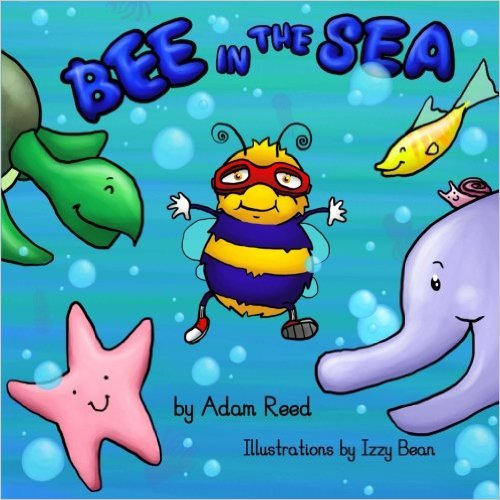 Bee in the Sea by Adam Reed - Book Review & Giveaway, Bee in the Sea, Bee in the Sea by Adam Reed, Adam Reed author, Children's books, new books for kids, kids books,