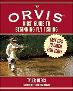 orvis kids' guide to fly fishing