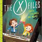 x-files human children are weird